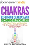 Chakras: Exploring Chakras and Discov...