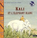KALI ET L'ELEPHANT BLANC LIVRE+CD