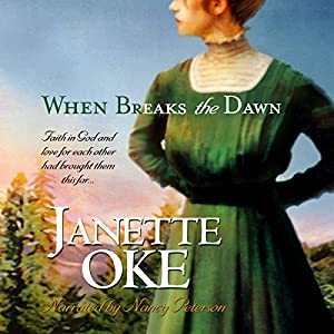 When Breaks the Dawn: Canadian West, Book 3