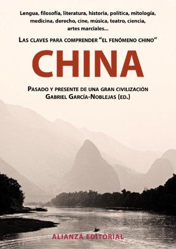 Descargar Libro China: Pasado Y Presente De Una Gran Civilización (Libros Singulares (Ls)) de Gabriel García-Noblejas
