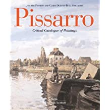 Pissarro: Critical Catalogue of Paintings