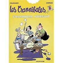 Les Crannibales, tome 5 : Crannibal pursuit