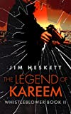 The Legend of Kareem (Whistleblower Trilogy Book 2)