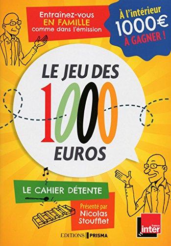 Le jeu des 1 000 euros