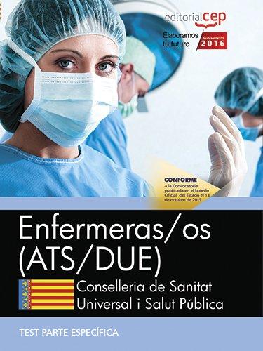 Enfermeras/os. Conselleria de Sanitat Universal i Salut Pública. Generalitat Valenciana. Test Específicos por AA.VV.