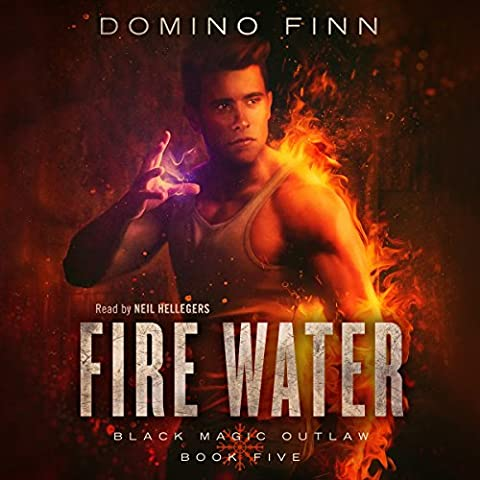 Fire Water: Black Magic Outlaw, Book