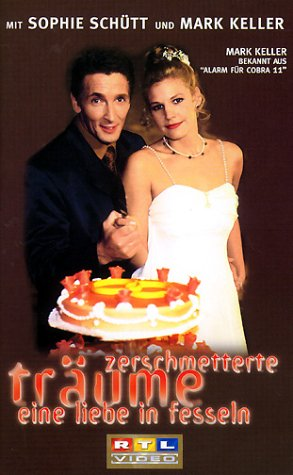 Zerschmetterte Träume - Eine Liebe in Fesseln [VHS]