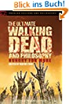 The Ultimate Walking Dead and Philoso...