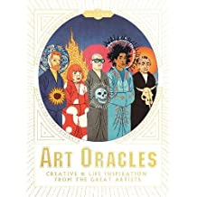 Art Oracles: Creative & Life inspiration from the Great Artists: Creative & Life Inspiration from Great Artists