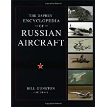 The Osprey Encyclopedia of Russian Aircraft (General Aviation)