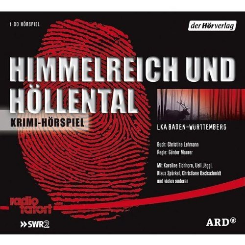 Radio Tatort: Himmelreich und Höllental