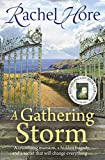 A Gathering Storm: The sweeping romantic mystery that will keep you gripped!