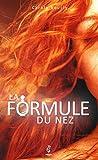 La Formule du Nez (French Edition)