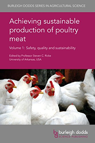 Achieving sustainable production of poultry meat Volume 1: Safety, quality and sustainability (Burleigh Dodds Series in Agricultural Science Book 13) (English Edition)