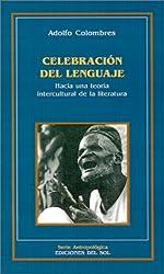 Celebracion del Lenguaje (Serie Antropologica)