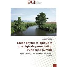 Etude phytoécologique et stratégie de préservation d'une zone humide: Oglet Edaira (C) Ain Ben Khelil (W) Naama (Algerie)