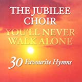 You'll Never Walk Alone: 30 Favourite Hymns