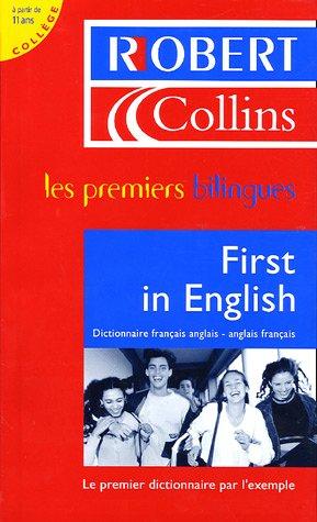 First in English : Dictionnaire français-anglais/anglais-français par Martyn Back