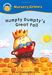 Humpty Dumpty's Great Fall (Start Reading: Nursery Crimes)