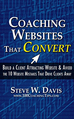coaching-websites-that-convert-build-a-client-attracting-website-avoid-the-10-website-mistakes-that-