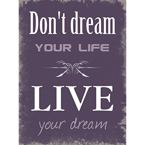 7 Xavax Schild Dont Dream Your Life 26 X 35 Cm Vintage Blechschild Mit Spruch Dekoschild Lila