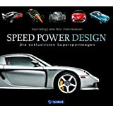 Speed Power Design: Die exklusivsten Supersportwagen