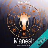 Manesh: Les sentiers des astres 1