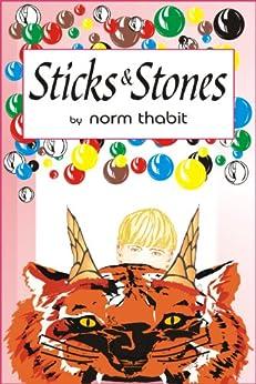 Sticks & Stones (English Edition) von [Thabit, Norm]