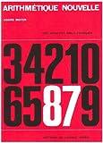 Arithmétique nouvelle, CM - Livre de l'élève