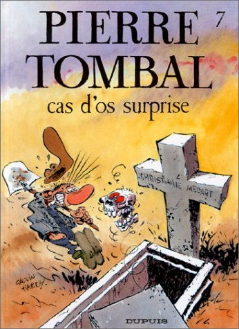 Pierre tombal n° 7 : Cas d'os surprise