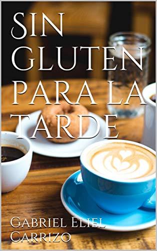Sin gluten para la tarde por Gabriel Eliel Carrizo