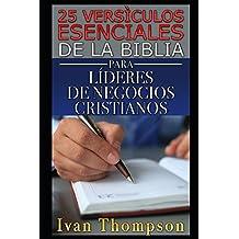 25 Versículos Esenciales de la Biblia Para Líderes de Negocios Cristianos