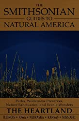 Smithsonian Guides to Natural America: Heartland: Illinois, Iowa, Nebraska, Kansas, Missouri (The Smithsonian guides to natural America)