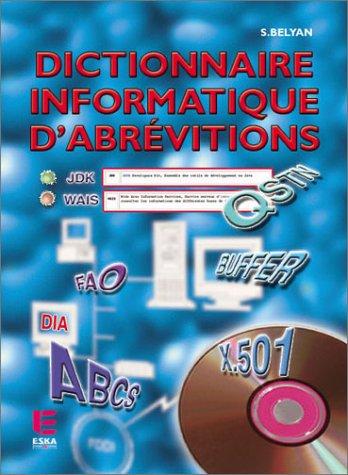 Dictionnaire informatique d'abréviations (livret + CD-Rom)
