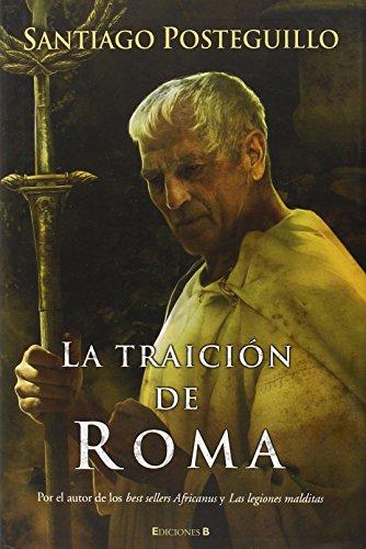 La traición de Roma (HISTÓRICA)
