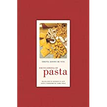 Encyclopedia of Pasta (California Studies in Food and Culture)