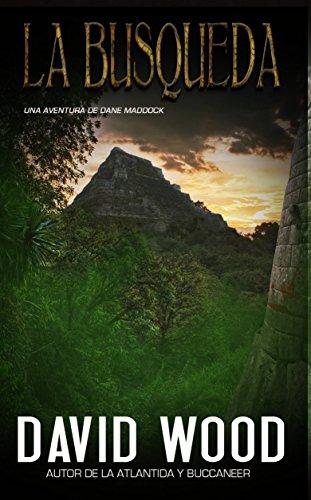 La Búsqueda - Una Aventura De Dane Maddock por David Wood