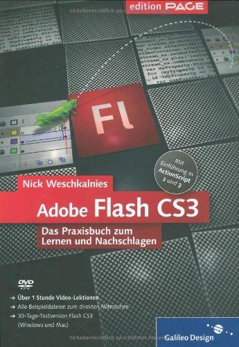 Adobe Flash CS3: Das Praxisbuch zum Lernen und Nachschlagen (Galileo Design)