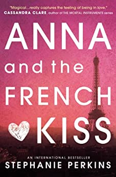 Anna and the French Kiss di [Perkins, Stephanie]