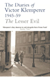 The Lesser Evil: The Diaries of Victor Klemperer 1945-1959