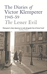The Lesser Evil: The Diaries of Victor Klemperer 1945-1959 (English Edition)