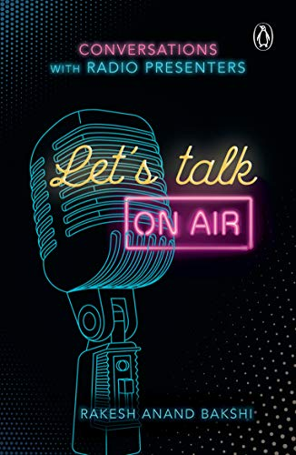 Let's Talk On-Air: Conversations with Radio Presenters