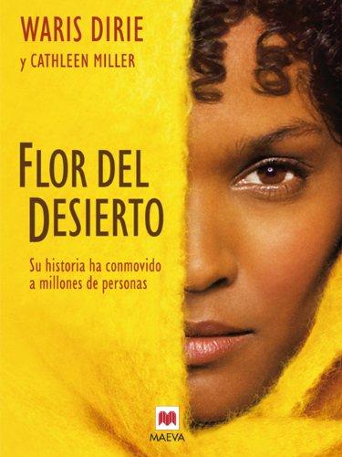 Flor del desierto (Memorias) por Daris Warie