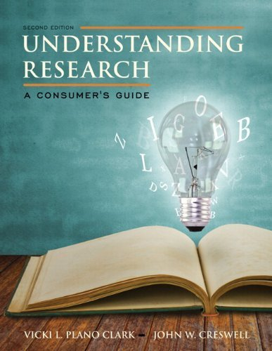 Understanding Research: A Consumer's Guide, Loose-Leaf Version with Enhanced Pearson eText -- Access Card Package (2nd Edition) 2nd by Plano Clark, Vicki L., Creswell, John W. (2014) Loose Leaf