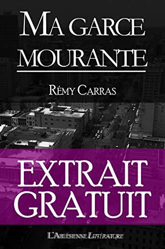 Couverture du livre Ma garce mourante: Extrait gratuit (Extraits gratuits)