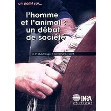 L'homme et l'animal: Un débat de société
