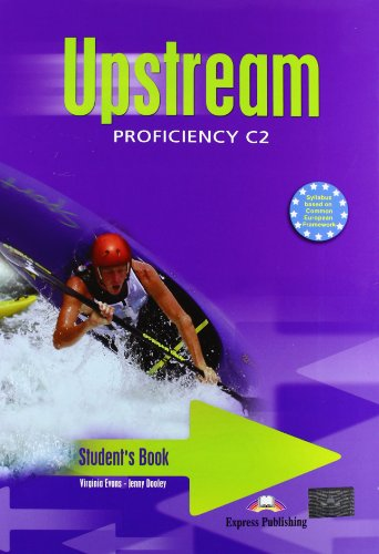 Upstream proficiency. Student's book. Per le Scuole superiori