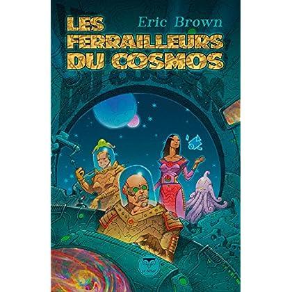Les Ferrailleurs du cosmos (Pulps)