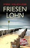 Friesenlohn: Ostfriesen-Krimi (Diederike Dirks ermittelt 4) Bild