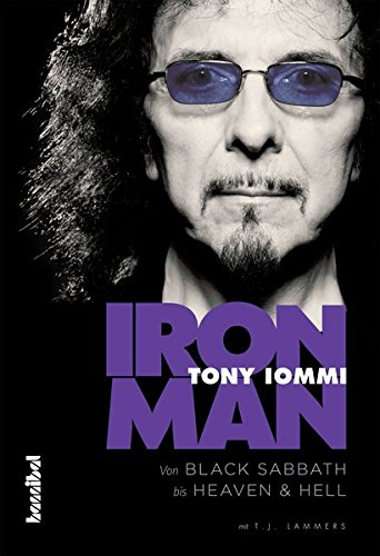 Iron Man: Von Black Sabbath bis Heaven And Hell (Osbourne-buch Ozzy)